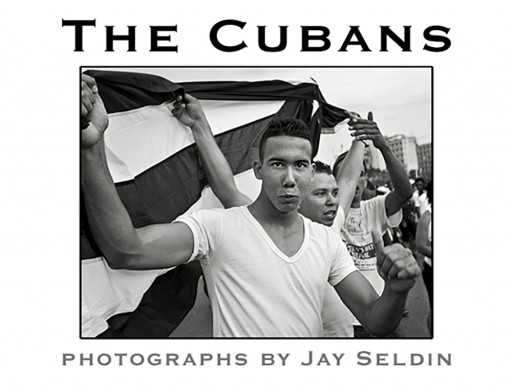 "Award-Winning Photographer, Jay Seldin to Publish ""The Cubans"",  a Documentary Photography Book on Cuba's Culture"